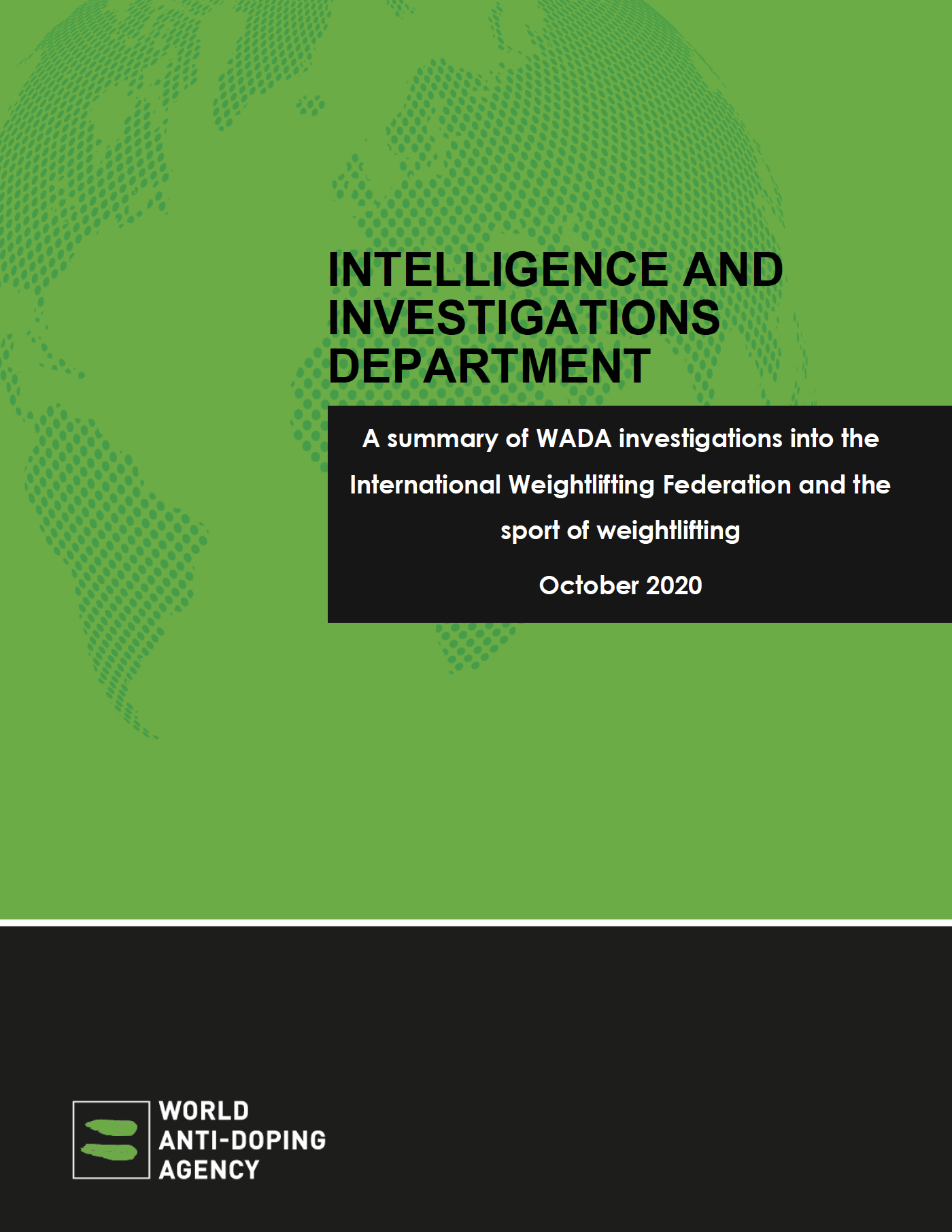 A summary of WADA investigations into the International Weightlifting Federation and the sport of weightlifting